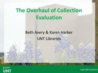 The Overhaul of Collection Evaluation