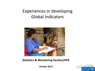 Experiences in developing  Global Indicators