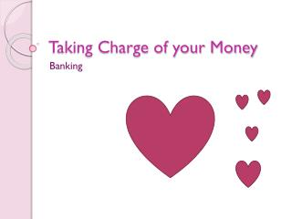 Taking Charge of your Money