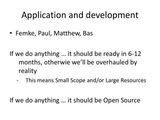 Application  and  development