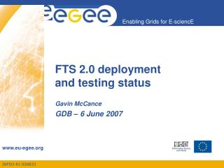 FTS 2.0 deployment and testing status