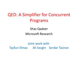 QED: A Simplifier for Concurrent Programs
