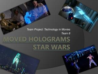 MOVED HOLOGRAMs Star wars