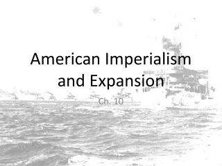 Imperialism and Spanish American War