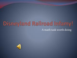 Disneyland Railroad Infamy!