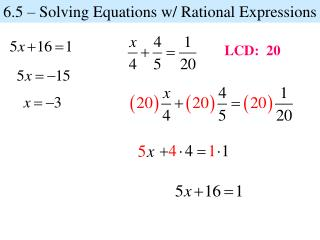 6.5 – Solving Equations w/ Rational Expressions