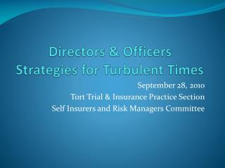 Directors & Officers  Strategies for Turbulent Times