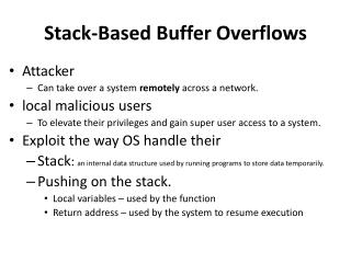 Stack-Based Buffer  Overflows