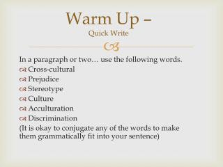 Warm Up –  Quick Write