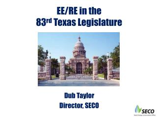 EE/RE in the  83 rd  Texas Legislature