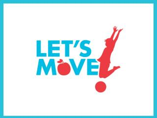 Let's Move!  Sub-initiatives