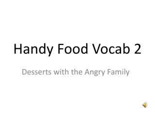 Handy  Food Vocab 2