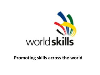 Promoting skills across the world