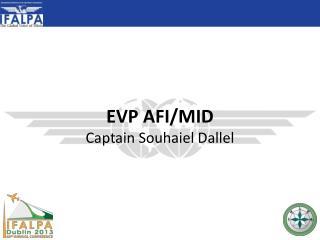 EVP AFI/MID Captain  Souhaiel Dallel