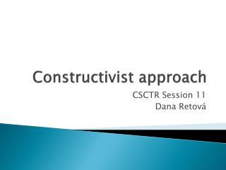 Constructivist approach