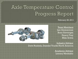 Axle Temperature Control Progress Report
