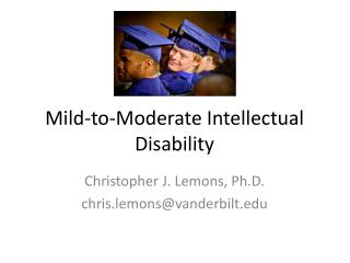Mild-to-Moderate Intellectual Disability