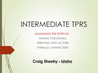 INTERMEDIATE TPRS