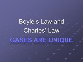 Boyle's Law and Charles'  Law