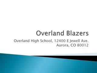 Overland Blazers