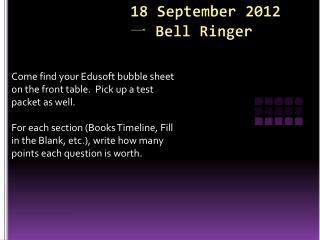 18 September 2012 ?  Bell Ringer