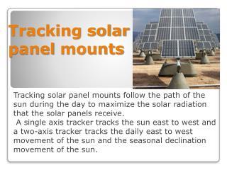 Tracking solar  panel  mounts