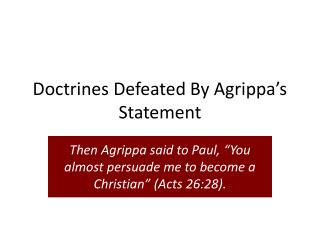 Doctrines Defeated By Agrippa's Statement