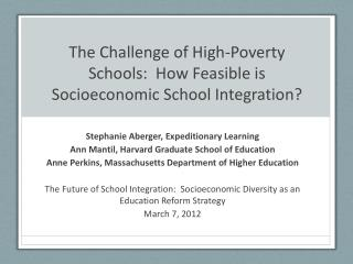 The Challenge of High-Poverty Schools:  How Feasible is Socioeconomic School Integration?