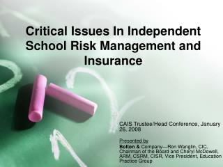 Critical Issues In Independent School Risk Management and Insurance