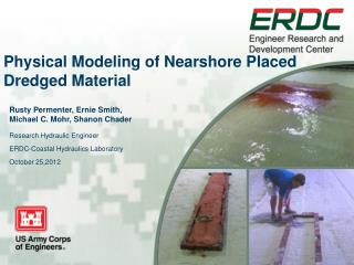 Physical Modeling of  Nearshore  Placed Dredged Material