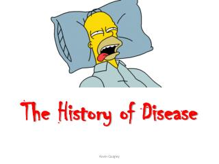 The History of Disease