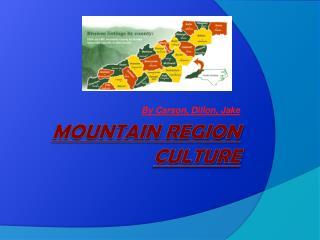 Mountain Region Culture