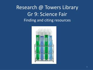 Research @ Towers Library Gr  9:  Science  F air