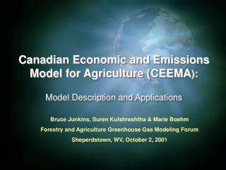 Canadian Economic and Emissions Model for Agriculture CEEMA: