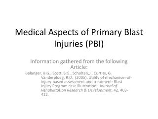Medical Aspects of Primary Blast Injuries (PBI)