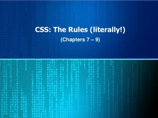 CSS: The Rules (literally!)