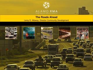 The Roads Ahead