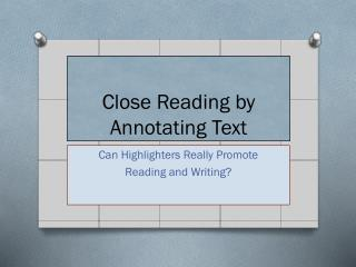 Close Reading by Annotating Text