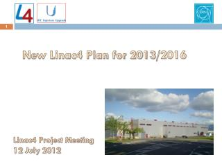 New Linac4 Plan  for 2013 /2016