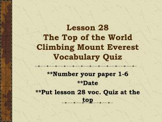 Lesson 28  The Top of the World Climbing Mount Everest Vocabulary Quiz