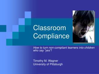 Classroom Compliance
