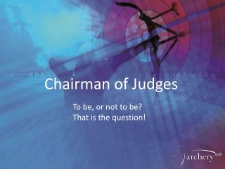 Chairman of Judges