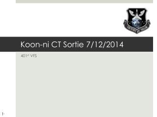 Koon- ni  CT Sortie 7/12/2014
