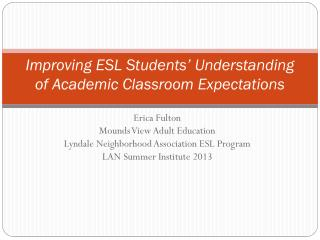 Improving ESL Students' Understanding of Academic Classroom Expectations
