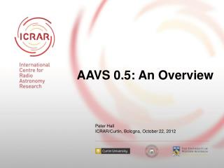 AAVS 0.5: An Overview