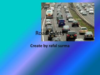 Road  S afety