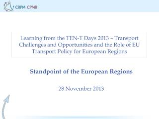 Standpoint of the European Regions 28 November 2013