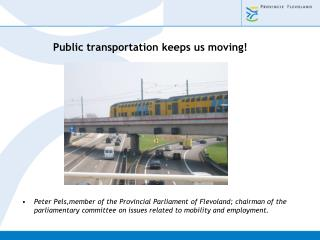 Public transportation keeps us moving!