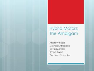 Hybrid Motors: The Amalgam