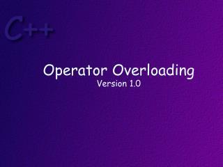 Operator  Overloading Version 1.0